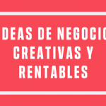 Ideas creativas de negocio