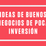 ideas de negocios con poca inversion
